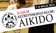X-lecie Kętrzyńskiego Klubu Aikido