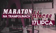 Maraton Fitness na Trampolinach