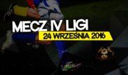 Mecz IV ligi: KKS Granica Kętrzyn – MLKS Znicz Biała Piska
