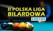 8 kolejka II Polskiej Ligi Bilardowej