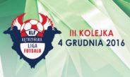 III Kolejka Kętrzyńskiej Ligi Futsalu
