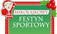 Mikołajkowy Festyn Sportowy