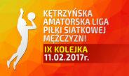IX kolejka Kętrzyńskiej Amatorskiej Ligi Piłki Siatkowej Mężczyzn