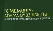 IX Memoriał Adama Dydzińskiego